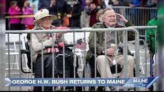 NOW: George H.W. Bush returns to Maine