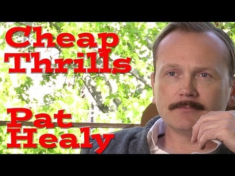 DP30: Cheap Thrills with Pat Healy