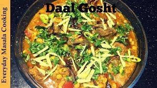 Daal Gosht Recipe Pakistani  Mutton Daal Gosht  Daal Gosht Handi Recipe