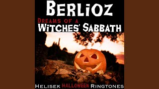 Berlioz: Dreams of a Witches