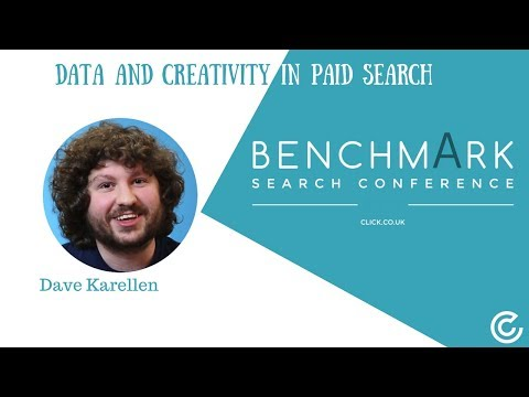 Benchmark Search Conference 2017 | Data and creativity in paid search (PPC)