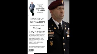 TK Talks with Colonel Cary Harbaugh