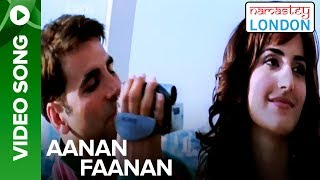 Aanan Fanan (Video Song) | Namastey London | Katrina Kaif & Akshay Kumar