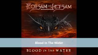 Flotsam And Jetsam NEW SINGLE Blood In The Water 2021