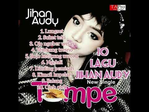 Jihan Audy  Mp3 MP4 FULL Album Koplo 2018