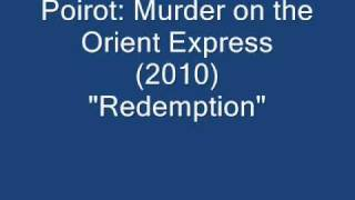 "Poirot: Murder on the Orient Express // ""Redemption"""