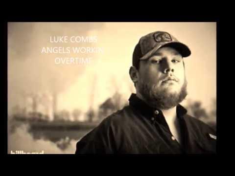 Luke Combs - Angels Workin' Overtime (Lyrics)