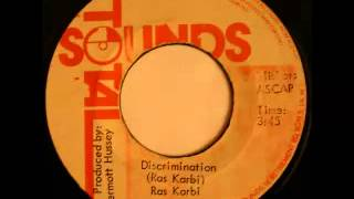 RAS KARBI - Descrimination + instrumental (1976 Total sounds)