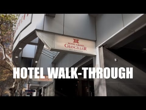 Hotel Walk-through: Hotel Grand Chancellor, Melbourne