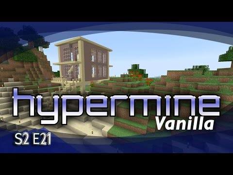 Hypermine Vanilla - S2 EP21 - Ocean front property