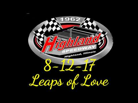 Highland Speedway 8-12-17 Leaps of Love