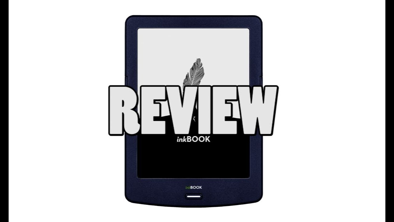 Worst e-Reader Ever - InkBook Lumos by Artatech Review
