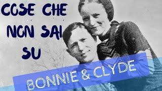 Video La Vera Storia Di Bonnie & Clyde - #cosechenonsapevi download MP3, 3GP, MP4, WEBM, AVI, FLV November 2017