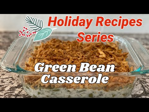 green-bean-casserole-|-holiday-recipe-series-|-small-batch-thanksgiving
