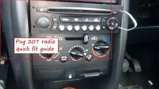 Peugeot 207 radio removal/ installation quick guide includes power info