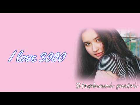 i-love-u-3000---stephanie-putri-(cover)---lirik---aviwkila