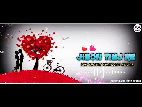 💝💖NEW SANTALI ROMANTIC WHATSAPP STATUS 💝||JIBON TIN RE||SANTALI STATUS CREATION