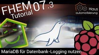 FHEM-Tutorial Part 7.3: mySQL (MariaDB) für Logging nutzen | haus-automatisierung.com