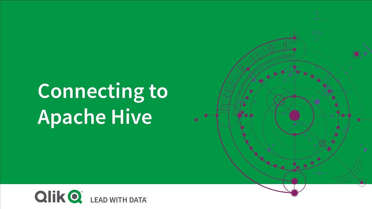 Connecting to Apache Hive - Qlik Sense Cloud Services