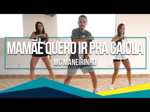 Mamãe Eu Quero ir Pra Gaiola - MC Maneirinho  Coreografia - SóRit