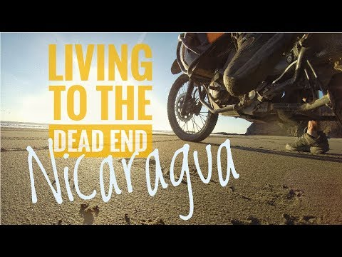 Living to the Dead End - Ep 8 - Robbed at Knifepoint, NICARAGUA - Motorcycle Adventure