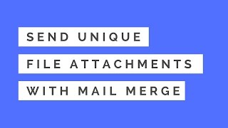 Send Unique File Attachments with Mail Merge for Gmail