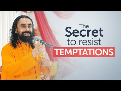 The Mindset Needed To Resist Temptations in Life | Swami Mukundananda