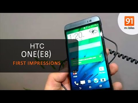 HTC One E8: First Look   Hands on   Price