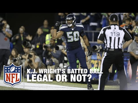 Seahawks LB K.J. Wright's Batted Ball Legal or Not? | NFL