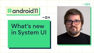 What's new in System UI