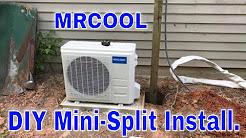 Mr Cool mini split air conditioner install.