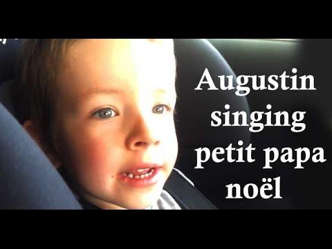 augustin singing petit papa no l youtube. Black Bedroom Furniture Sets. Home Design Ideas