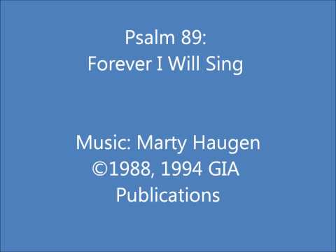 Psalm 89: Forever I Will Sing