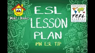 ESL LESSON PLAN - Basic lesson plan structure - ESL teaching tips