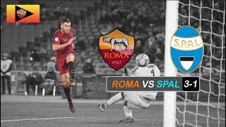 Roma VS Spal 3-1 - Stagione 2017/2018