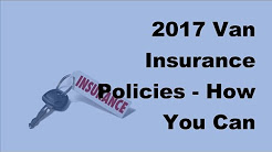 2017 Van Insurance Policies  |  How You Can Compare Car Insurance