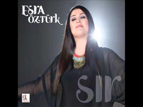 Esra Öztürk - 2015 Erzincan'ın Dağları  (Official Audio Music)