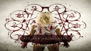Watch Fit For An Autopsy The Desecrator video