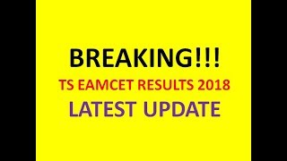 TS EAMCET RESULTS 2018 | LATEST UPDATE | NO. OF CANDIDATES APPEARED |