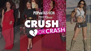 Crush Or Crash: Fashion Evolution Of Kareena Kapoor Khan - Episode 37 - POPxo Fashion