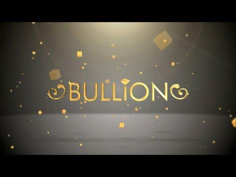 THIS IS BULLION