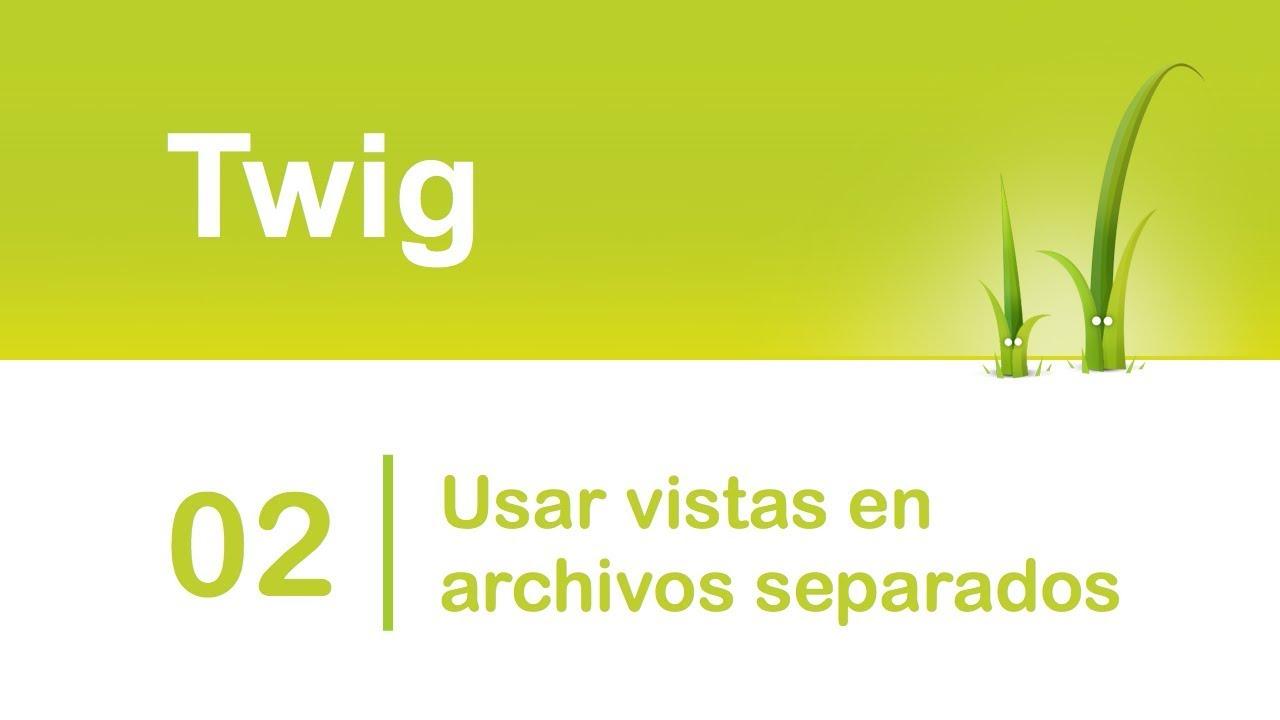 Twig: Motor de plantillas para PHP. Usar vistas en archivos ...