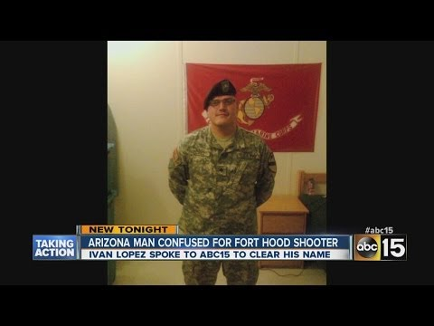 Arizona man mistaken for Fort Hood shooter