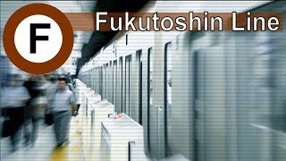 Tokyo Metro Fukutoshin Line 東京地下鉄副都心線 「HD 2013」