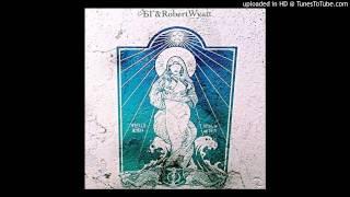 Robert Wyatt & Boris Grebenshikov  – Stella Maris
