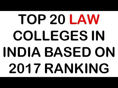 "TOP 20 LAW Colleges In India BASED ON 2017 RANKING || Latest Ranking ""Top LAW Colleges in India"""