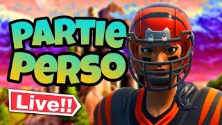 LIVE PART PERSO FORTNITE PLAY code pp: Tray