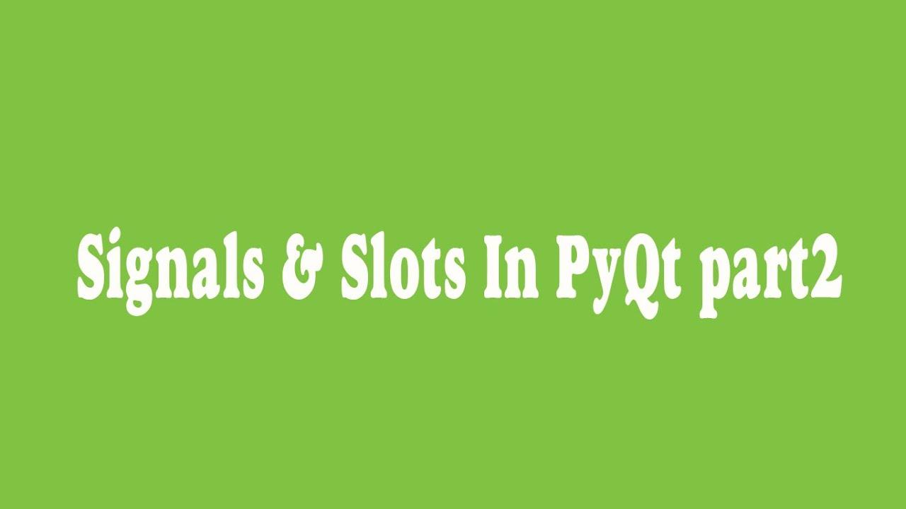 Slots En Pyqt