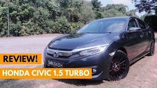 2018 Honda Civic 1.5 Turbo Review | The one you should go for?