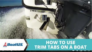 How To Use Trim Tabs | BoatUS